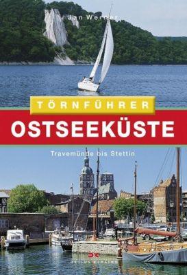 Törnführer Ostseeküste: Bd.2 Travemünde bis Stettin, Jan Werner