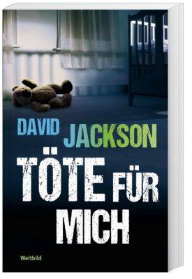 Töte für mich, David Jackson