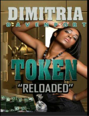 Token 1 About that life, Dimitria Davenport