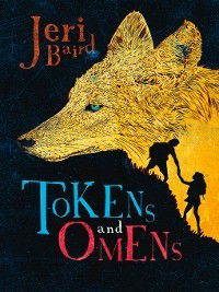 Tokens and Omens: Tokens and Omens, Jeri Baird