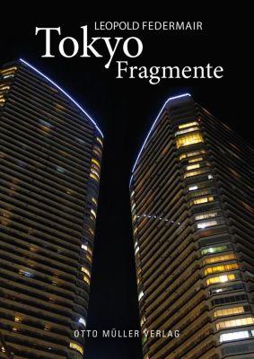 Tokyo Fragmente, Leopold Federmair
