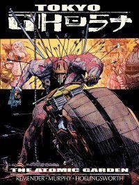 Tokyo Ghost: Tokyo Ghost, Volume 1, Rick Remender