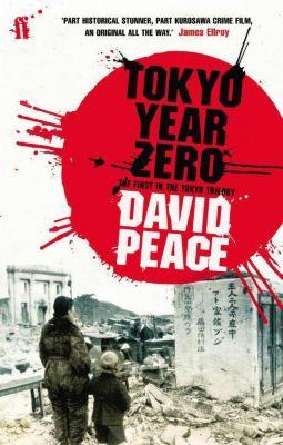 Tokyo Year Zero, David Peace