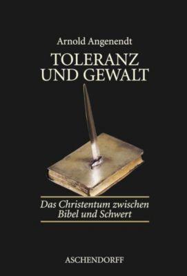 Toleranz und Gewalt, Arnold Angenendt
