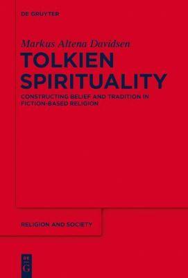 Tolkien Spirituality, Markus Altena Davidsen