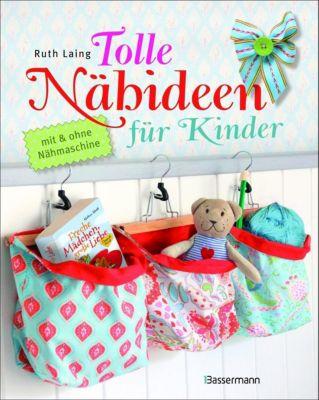 Tolle Nähideen für Kinder, Ruth Laing