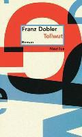 Tollwut - Franz Dobler pdf epub