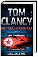 Tom Clancy Mit aller Gewalt