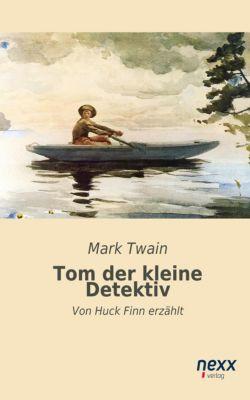 Tom, der kleine Detektiv, Mark Twain