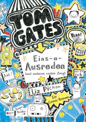 Tom Gates Band 2: Eins-a-Ausreden (und anderes cooles Zeug), Liz Pichon