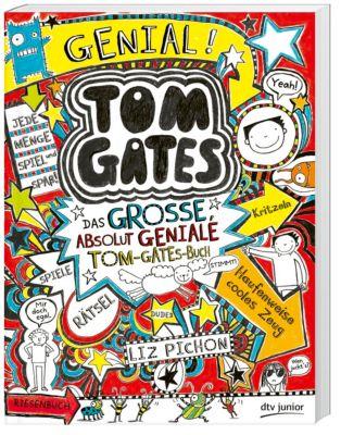 Tom Gates - Das große, absolut geniale Tom-Gates-Buch - Liz Pichon |