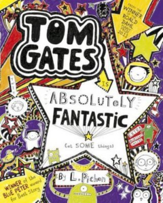 Tom Gates is Absolutely Fantastic (at some things), Liz Pichon