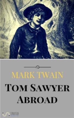 Tom Sawyer Abroad, Mark Twain