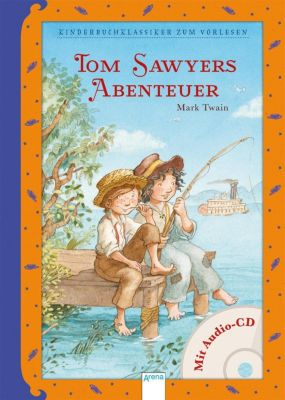 Tom Sawyers Abenteuer, m. Audio-CD, Mark Twain, Elke Leger