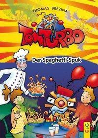 Tom Turbo - Der Spaghetti-Spuk, Thomas Brezina
