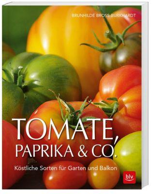 Tomate, Paprika & Co - Brunhilde Bross-Burkhardt |