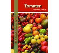 tomaten buch von adelheid coirazza portofrei bei. Black Bedroom Furniture Sets. Home Design Ideas