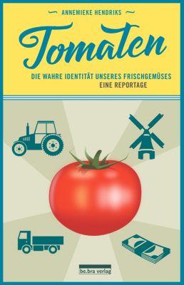 Tomaten, Annemieke Hendriks
