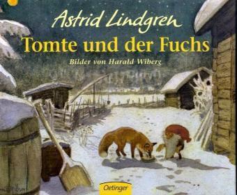 Tomte und der Fuchs, Astrid Lindgren, Harald Wiberg