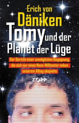 Tomy und der Planet der Lüge, Erich von Däniken