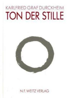 Ton der Stille, Karlfried Graf von Dürckheim
