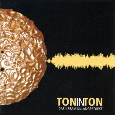 Ton In Ton - Das Keramikklangprojekt
