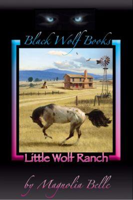 T'on Ma: Little Wolf Ranch, Magnolia Belle