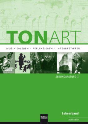 TONART, Ausgabe D: Lehrerband, Wieland Schmid, Stephan Beck, Bernhard Hofmann, Ursel Lindner, Micha Olbrich