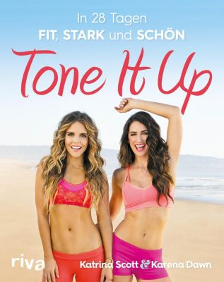 Tone it up, Karena Dawn, Katrina Scott