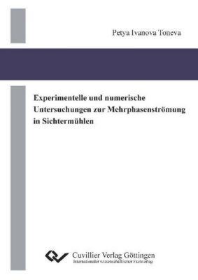 Toneva, P: Experimentelle und numerische Untersuchungen zur, Petya Ivanova Toneva