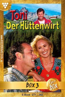 Toni der Hüttenwirt (ab 265) Box: Toni der Hüttenwirt (ab 265) Jubiläumsbox 3 – Heimatroman, Friederike von Buchner