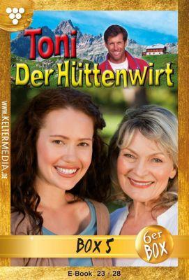 Toni der Hüttenwirt Box: Toni der Hüttenwirt Jubiläumsbox 5 – Heimatroman, Friederike von Buchner