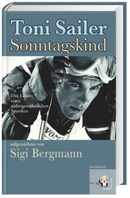 Toni Sailer - Sonntagskind, Sigi Bergmann