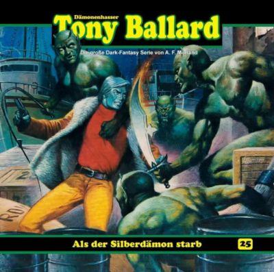 Tony Ballard - Als der Silberdämon starb, 1 Audio-CD, A. F. Morland, Thomas Birker