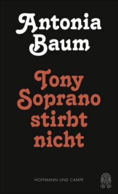 Tony Soprano stirbt nicht, Antonia Baum