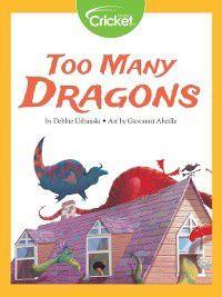 Too Many Dragons, Debbie Urbanski