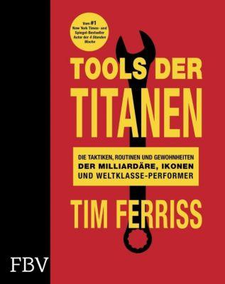 Tools der Titanen, Timothy Ferriss