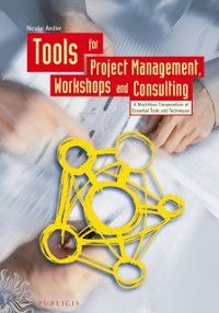 Tools for Project Management, Workshops and Consulting, Nicolai Andler