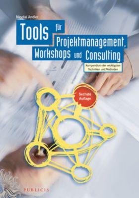 Tools für Projektmanagement, Workshops und Consulting, Nicolai Andler