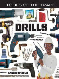 Tools of the Trade: Drills, Anders Hanson