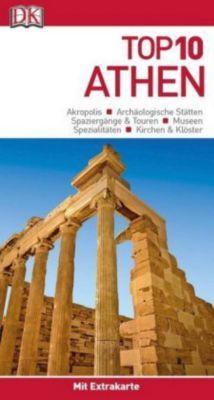 Top 10 Reiseführer Athen, m. 1 Karte