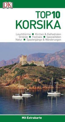 Top 10 Reiseführer Korsika, m. 1 Karte, Richard Abram