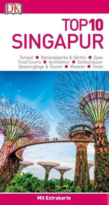 Top 10 Reiseführer Singapur