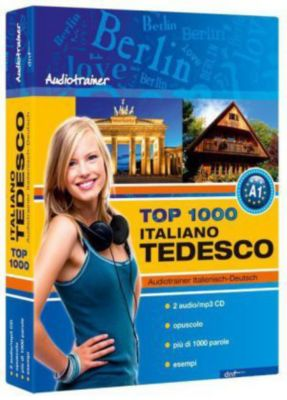 Top 1000 Audiotrainer Italienisch-Deutsch / Italiano-Tedesco, 2 Audio/mp3-CDs m. Buch