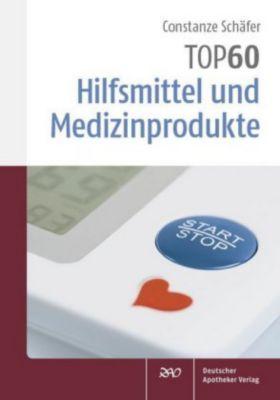 TOP 60 Hilfsmittel und Medizinprodukte, Constanze Schäfer