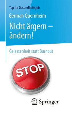 Top im Gesundheitsjob: Nicht ärgern - ändern!, German Quernheim