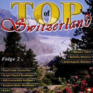 Top of Switzerland - Folge 2, Diverse Interpreten