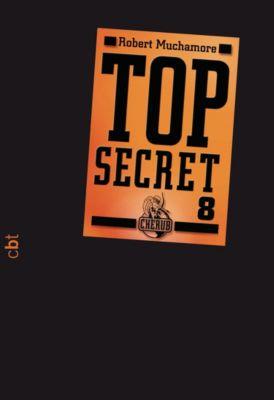 Top Secret Band 8: Der Deal, Robert Muchamore