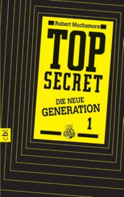 Top Secret. Die neue Generation Band 1: Der Clan, Robert Muchamore