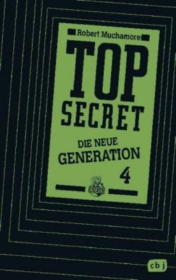 Top Secret. Die neue Generation Band 4: Das Kartell, Robert Muchamore